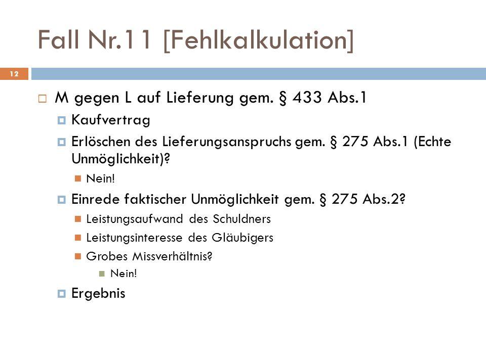 Fall Nr.11 [Fehlkalkulation]